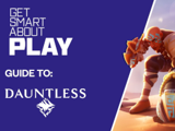 Thumbnail Image for Guide to Dauntless (PEGI 12)